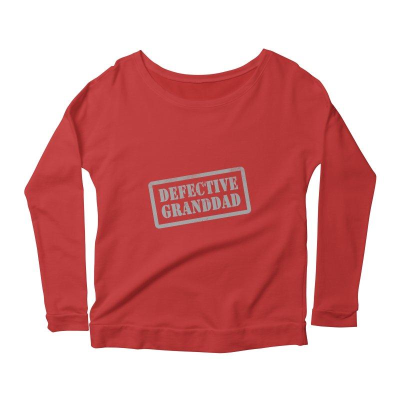 Defective Granddad Women's Scoop Neck Longsleeve T-Shirt by Unhuman Design