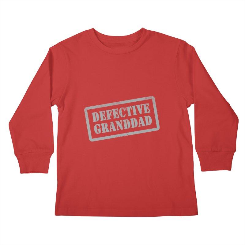 Defective Granddad Kids Longsleeve T-Shirt by Unhuman Design