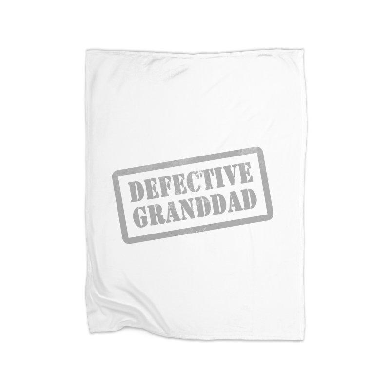 Defective Granddad Home Fleece Blanket Blanket by Unhuman Design