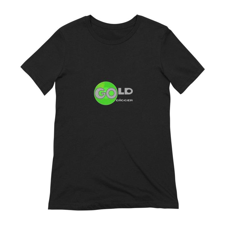 Gold Digger Women's Extra Soft T-Shirt by Unhuman Design