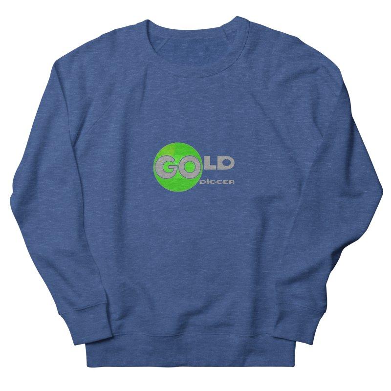 Gold Digger Men's Sweatshirt by Unhuman Design