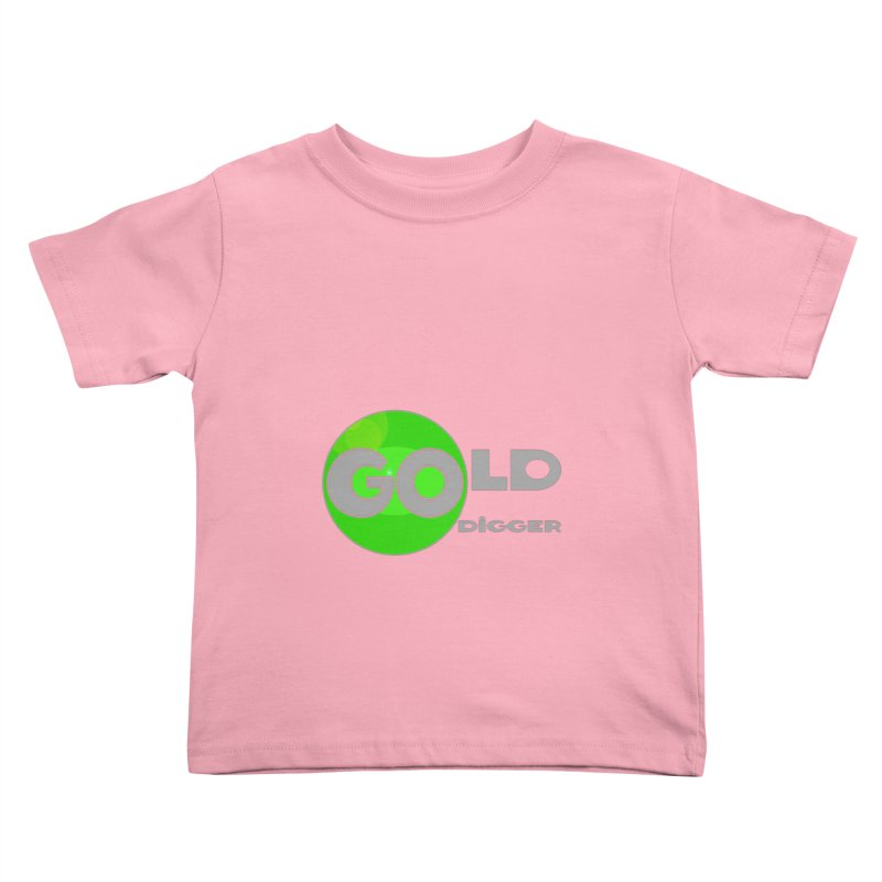 Gold Digger Kids Toddler T-Shirt by Unhuman Design