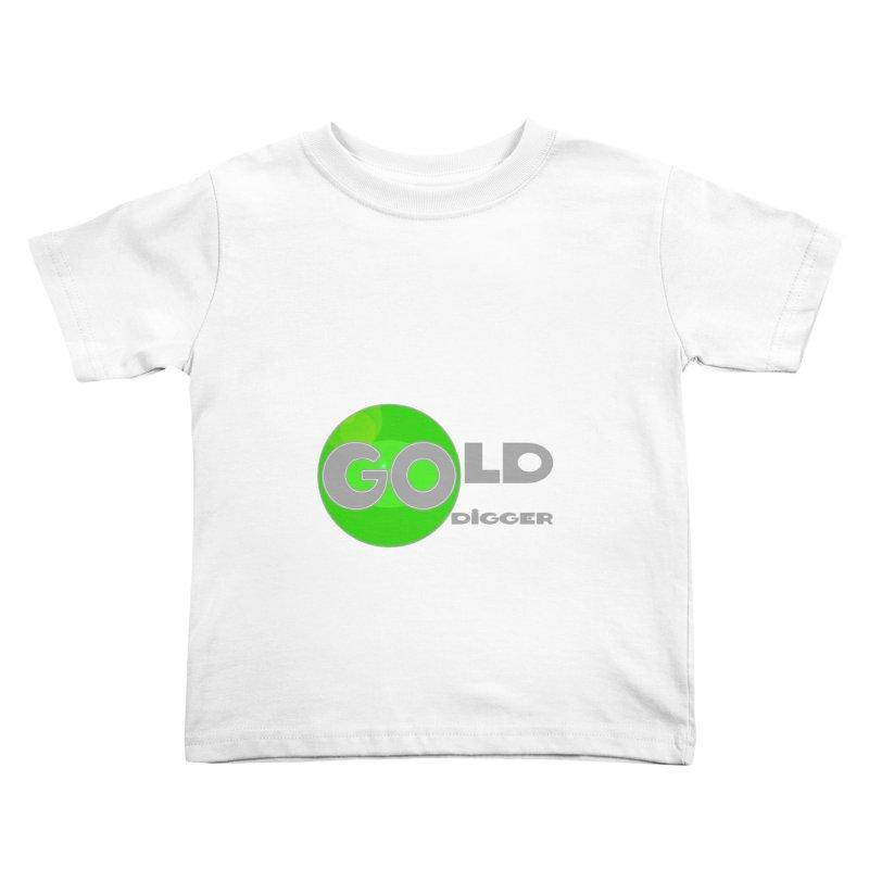 Gold Digger Kids Toddler T-Shirt by Unhuman Design