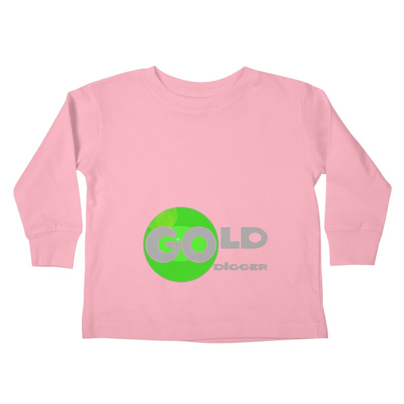 Gold Digger Kids Toddler Longsleeve T-Shirt by Unhuman Design