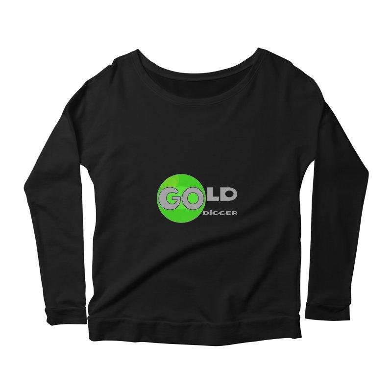 Gold Digger Women's Scoop Neck Longsleeve T-Shirt by Unhuman Design