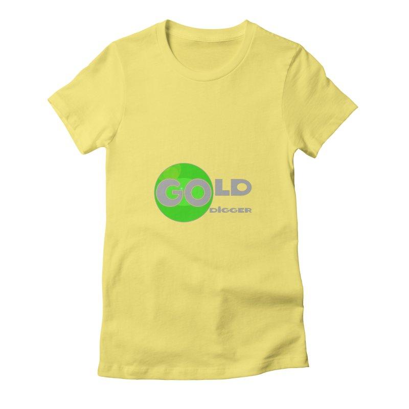 Gold Digger Women's Fitted T-Shirt by Unhuman Design