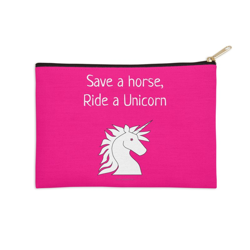 Save a horse, ride a unicorn Accessories Zip Pouch by unicornadventures's Artist Shop
