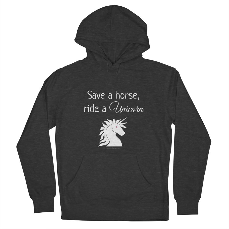 Save a horse, ride a unicorn Men's Pullover Hoody by unicornadventures's Artist Shop