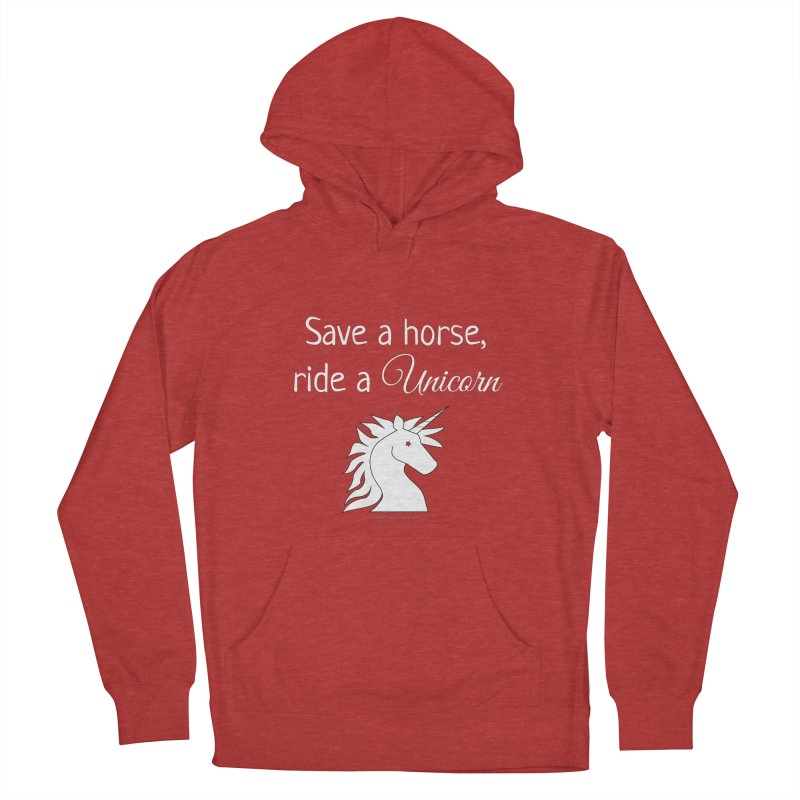 Save a horse, ride a unicorn Men's French Terry Pullover Hoody by unicornadventures's Artist Shop