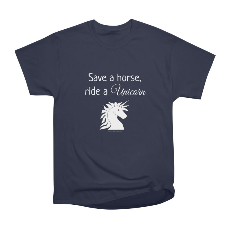 Save a horse, ride a unicorn Men's Classic T-Shirt by unicornadventures's Artist Shop
