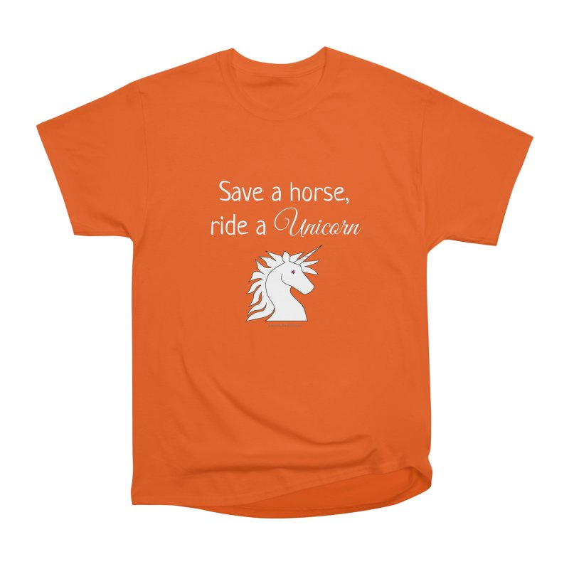 Save a horse, ride a unicorn Women's Heavyweight Unisex T-Shirt by unicornadventures's Artist Shop