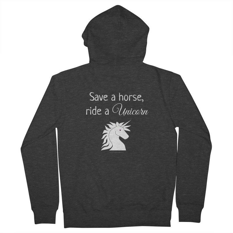 Save a horse, ride a unicorn Women's Zip-Up Hoody by unicornadventures's Artist Shop