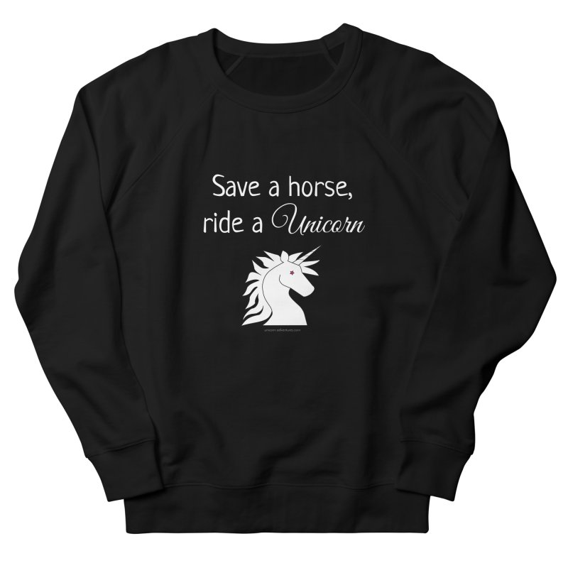 Save a horse, ride a unicorn Men's French Terry Sweatshirt by unicornadventures's Artist Shop