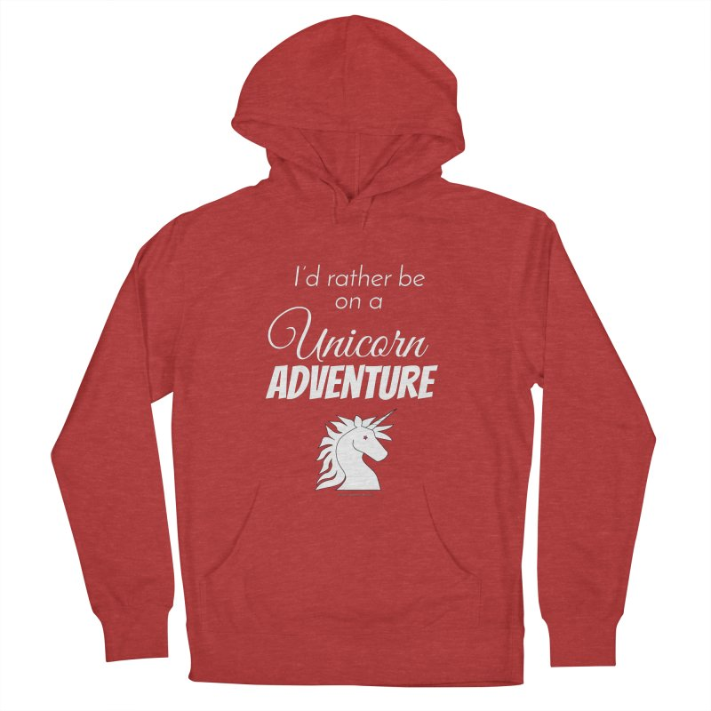 I'd rather be on a unicorn adventure Men's Pullover Hoody by unicornadventures's Artist Shop