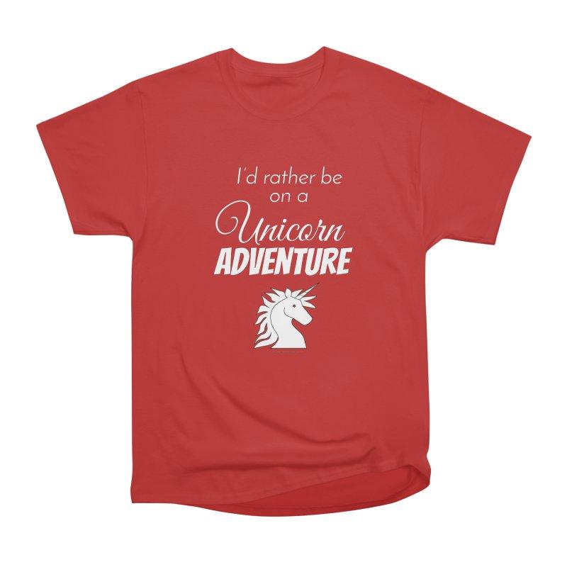 I'd rather be on a unicorn adventure Women's Heavyweight Unisex T-Shirt by unicornadventures's Artist Shop