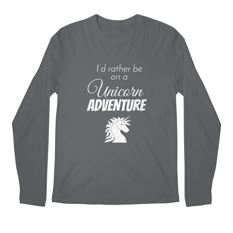 I'd rather be on a unicorn adventure Men's Regular Longsleeve T-Shirt by unicornadventures's Artist Shop