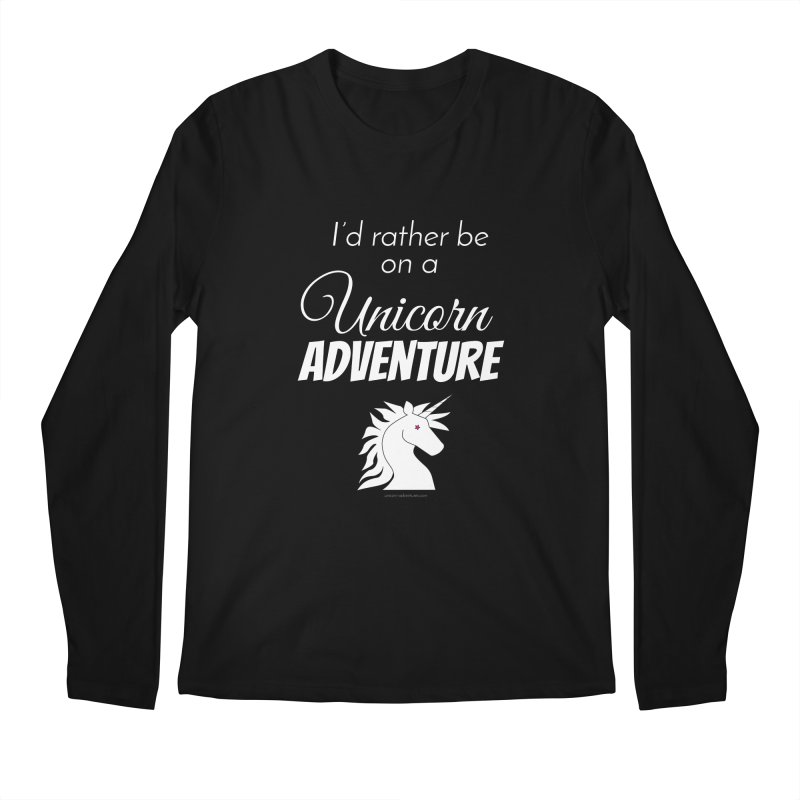 I'd rather be on a unicorn adventure Men's Regular Longsleeve T-Shirt by unicornadventures's Artist Shop