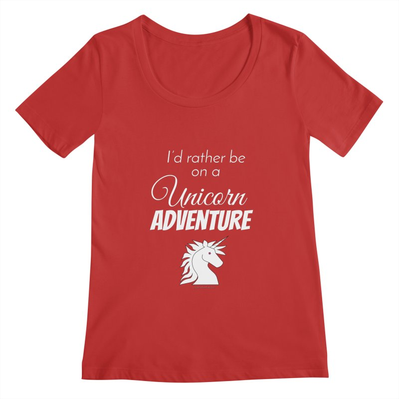 I'd rather be on a unicorn adventure Women's Regular Scoop Neck by unicornadventures's Artist Shop