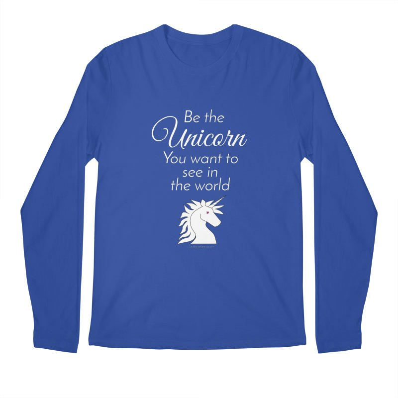 Be the unicorn you want to see in the world Men's Regular Longsleeve T-Shirt by unicornadventures's Artist Shop