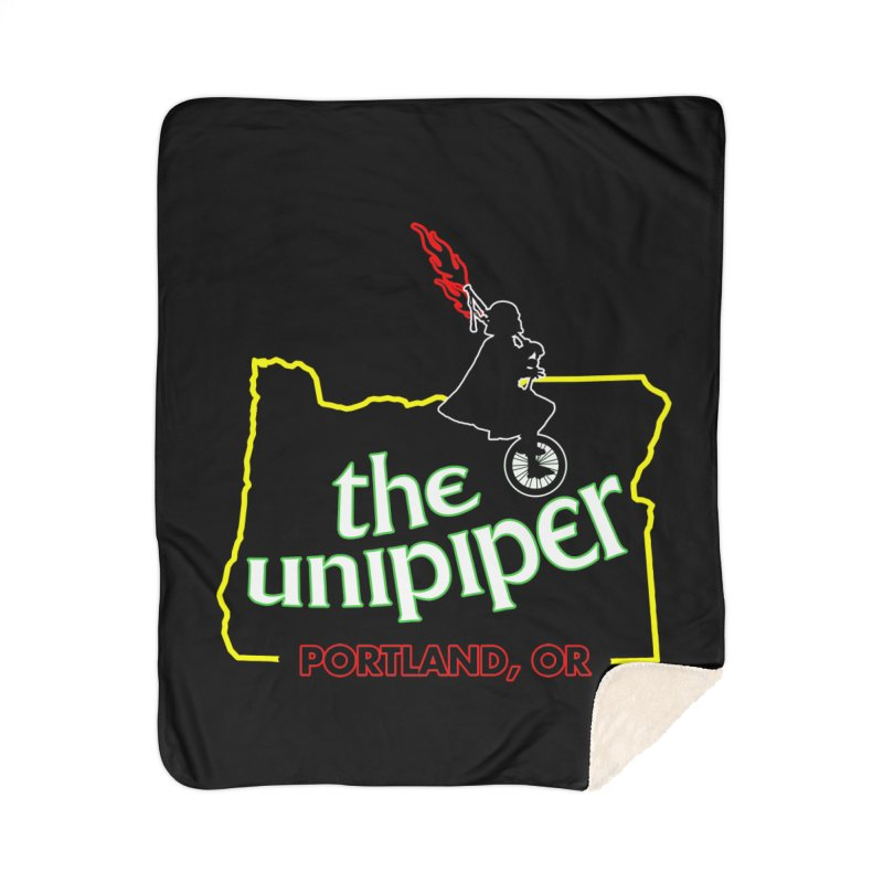 Home is Where The Unipiper Is Home Sherpa Blanket Blanket by The Official Unipiper Shop!