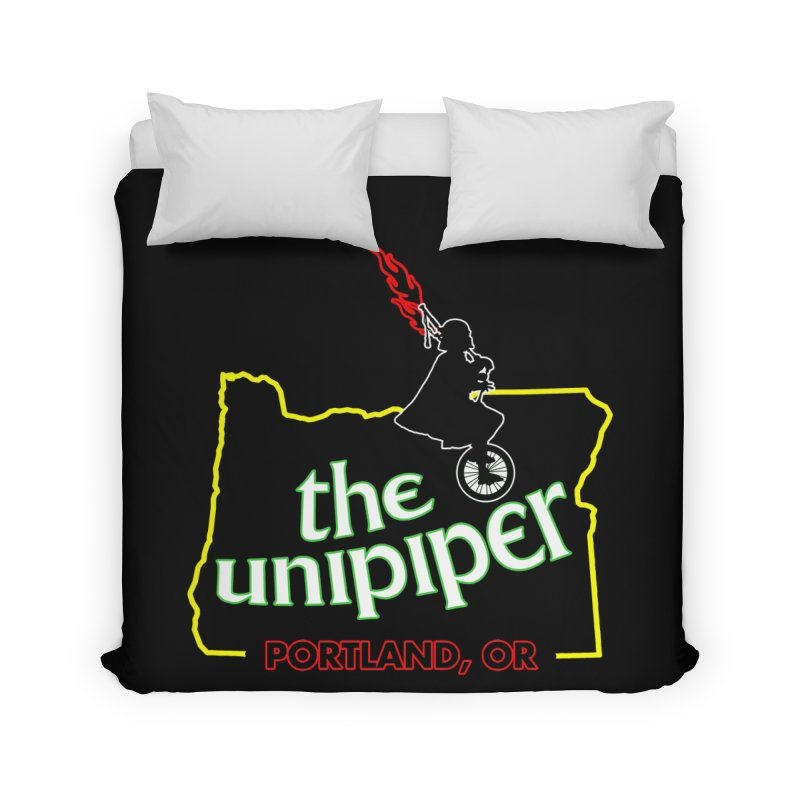Home is Where The Unipiper Is Home Duvet by The Official Unipiper Shop!