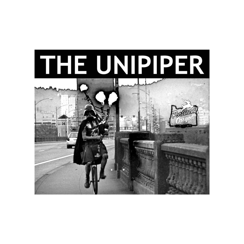 Welcome to Portland None  by The Official Unipiper Shop!