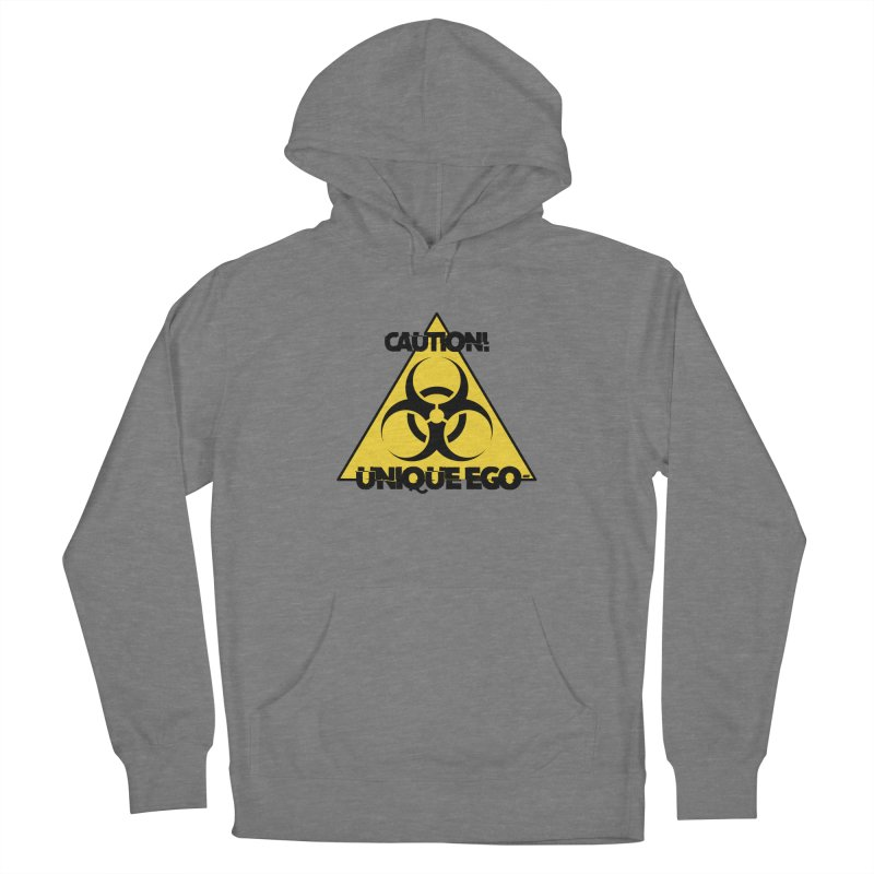 Caution! Unique Ego - The Biohazard Edition Women's French Terry Pullover Hoody by uniquego's Artist Shop