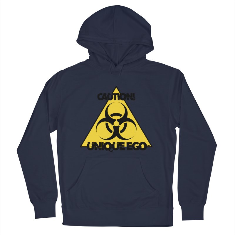 Caution! Unique Ego - The Biohazard Edition Men's French Terry Pullover Hoody by uniquego's Artist Shop
