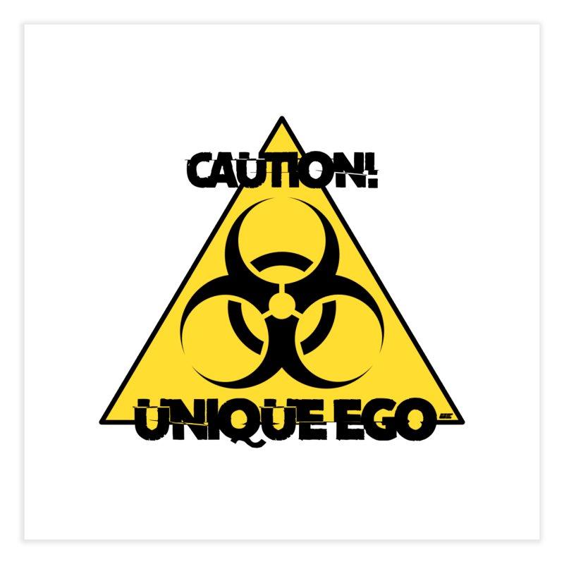 Caution! Unique Ego - The Biohazard Edition Home Fine Art Print by uniquego's Artist Shop