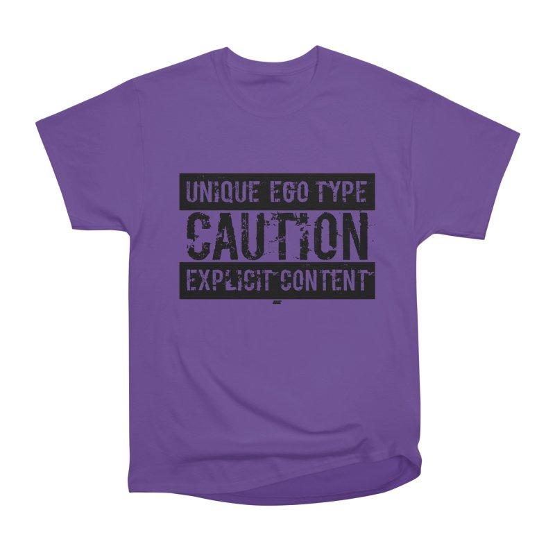 Unique Ego Type - Explicit Content Edition Women's Heavyweight Unisex T-Shirt by uniquego's Artist Shop
