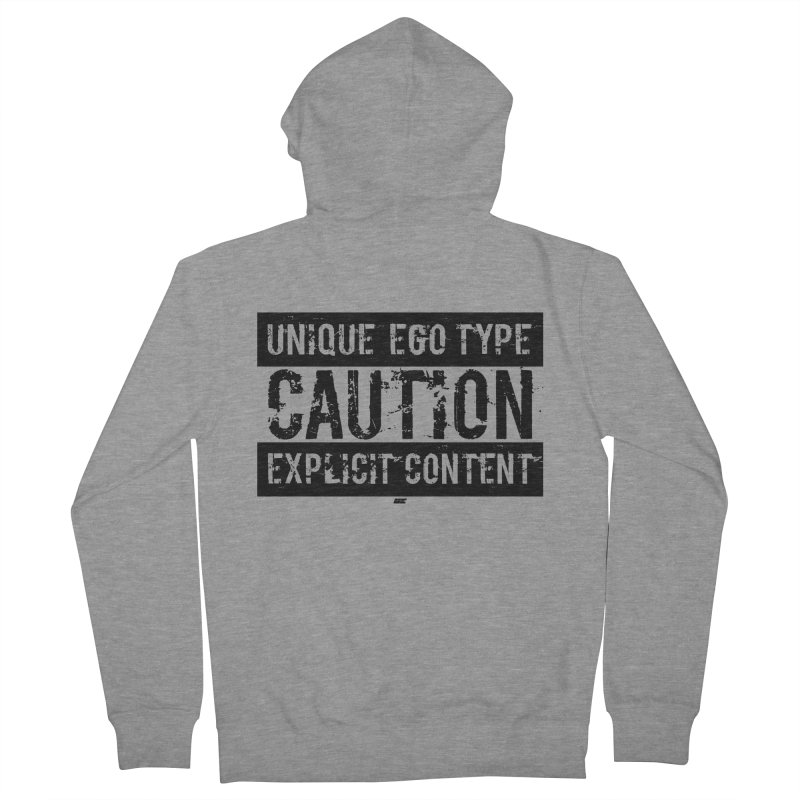 Unique Ego Type - Explicit Content Edition Women's French Terry Zip-Up Hoody by uniquego's Artist Shop