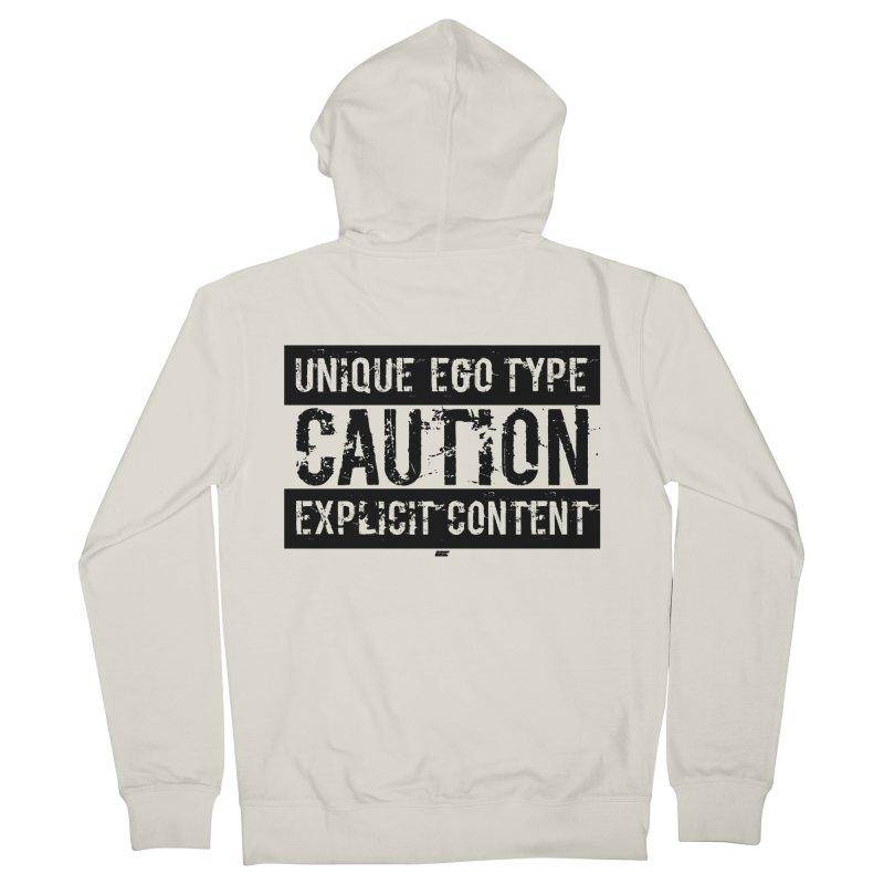 Unique Ego Type - Explicit Content Edition Men's Zip-Up Hoody by uniquego's Artist Shop