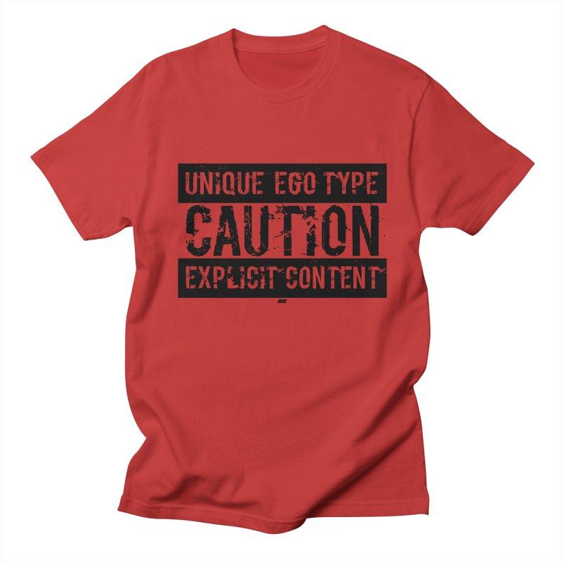 Unique Ego Type - Explicit Content Edition Men's Regular T-Shirt by uniquego's Artist Shop