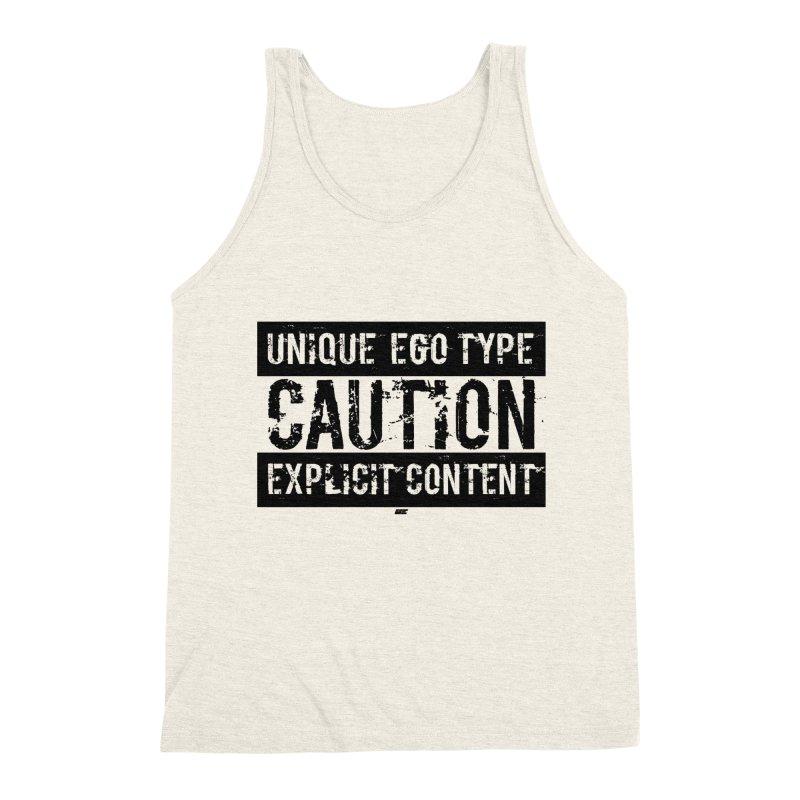 Unique Ego Type - Explicit Content Edition Men's Triblend Tank by uniquego's Artist Shop