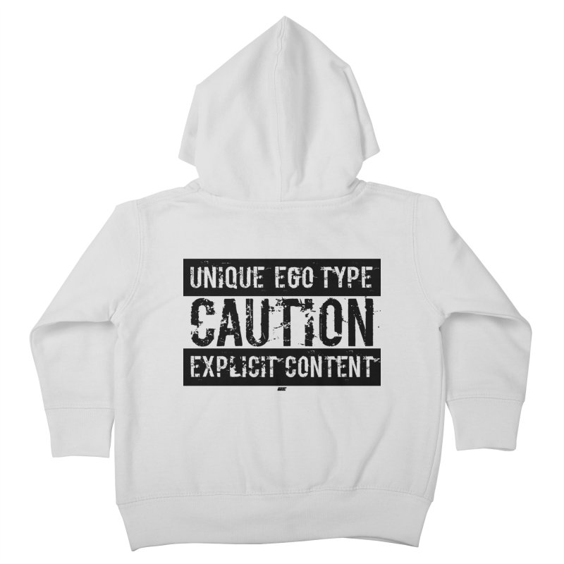 Unique Ego Type - Explicit Content Edition Kids Toddler Zip-Up Hoody by uniquego's Artist Shop