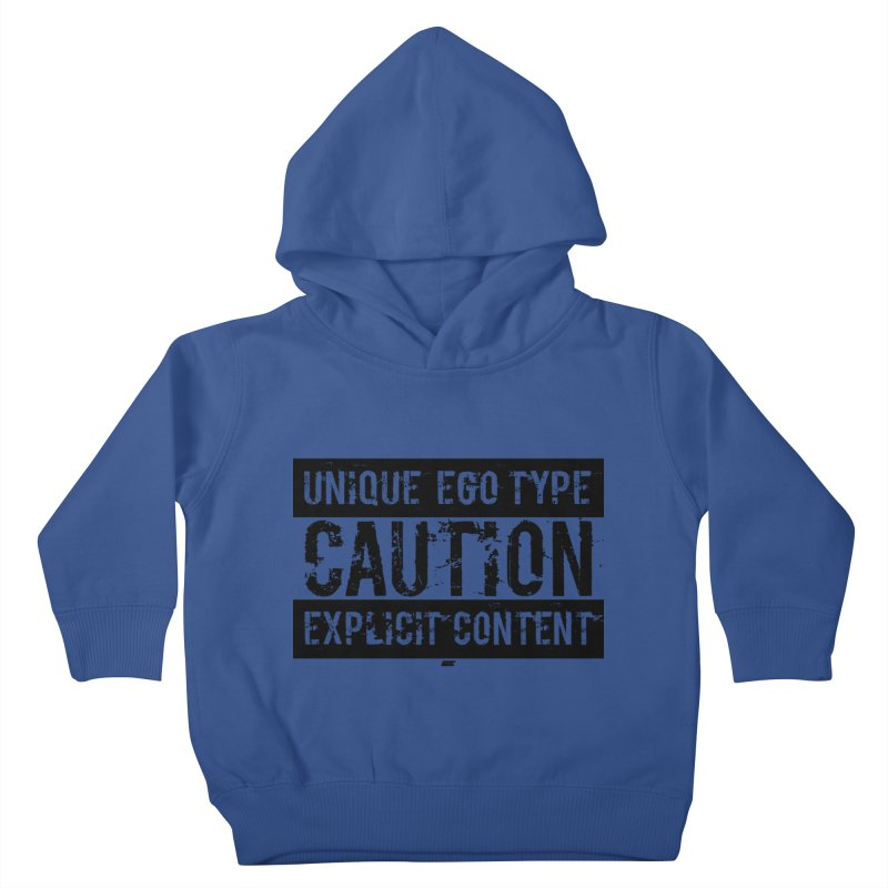 Unique Ego Type - Explicit Content Edition Kids Toddler Pullover Hoody by uniquego's Artist Shop