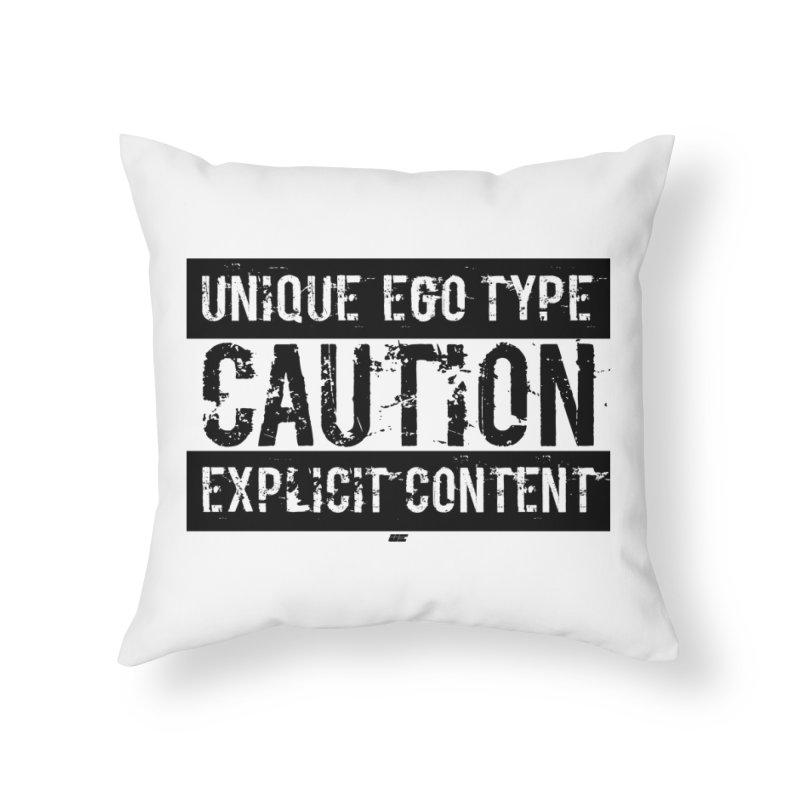 Unique Ego Type - Explicit Content Edition Home Throw Pillow by uniquego's Artist Shop