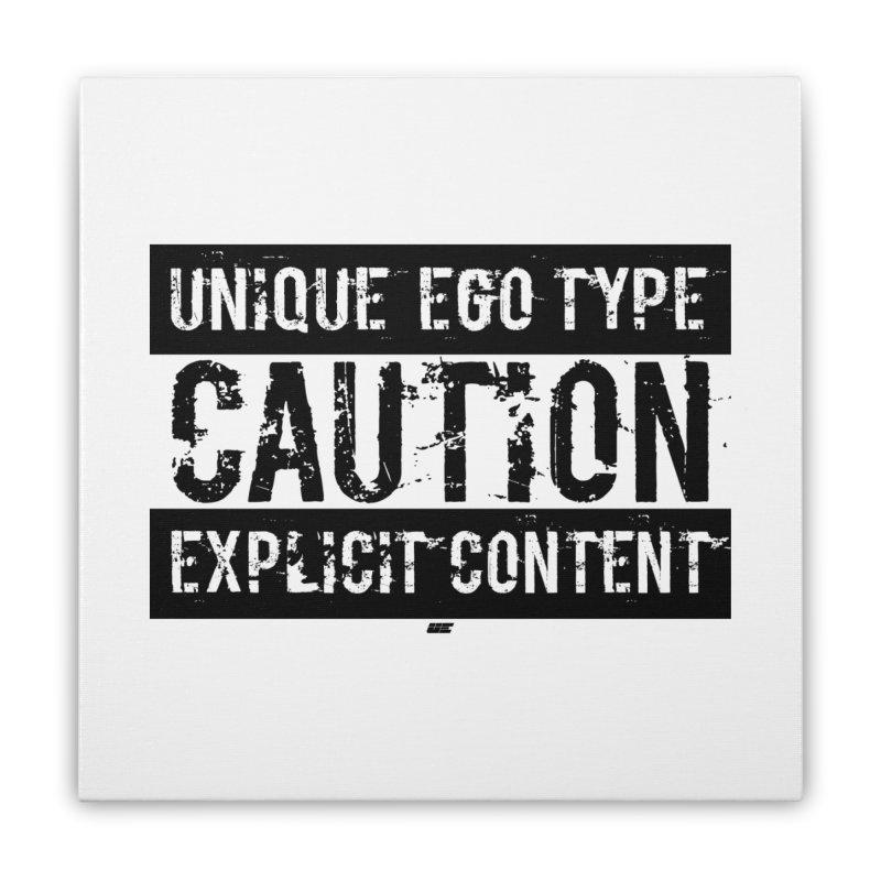 Unique Ego Type - Explicit Content Edition Home Stretched Canvas by uniquego's Artist Shop