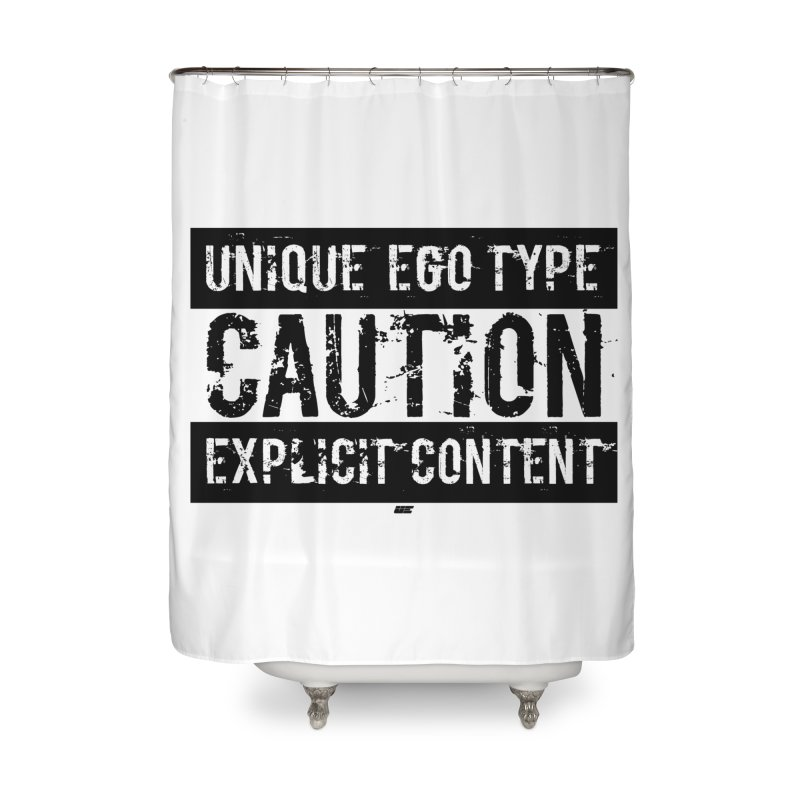 Unique Ego Type - Explicit Content Edition Home Shower Curtain by uniquego's Artist Shop