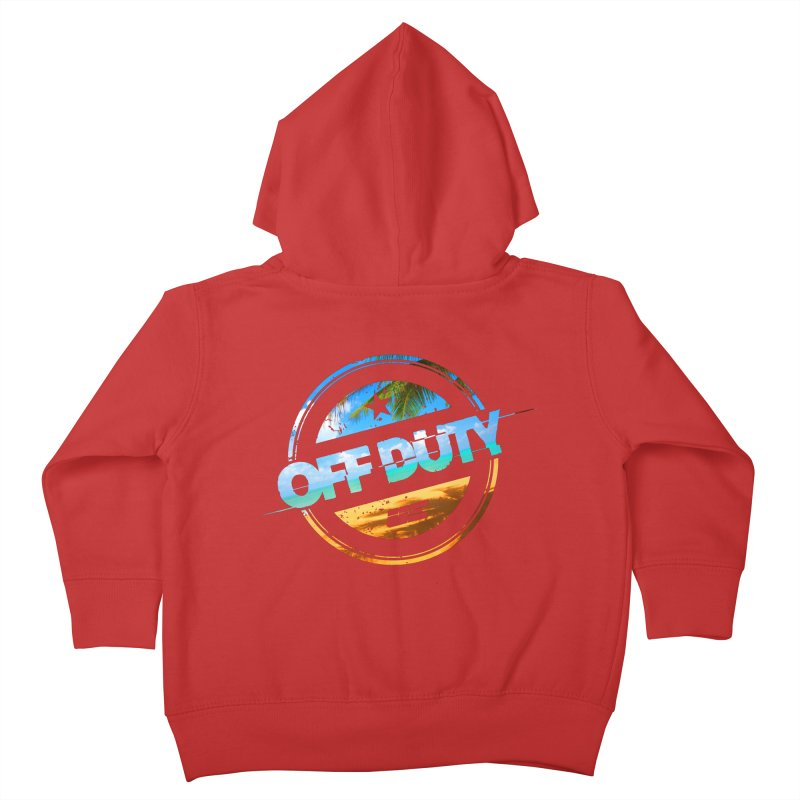 Off Duty - Beach Edition Kids Toddler Zip-Up Hoody by uniquego's Artist Shop