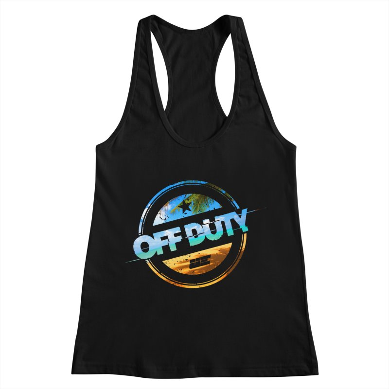 Off Duty - Beach Edition Women's Racerback Tank by uniquego's Artist Shop