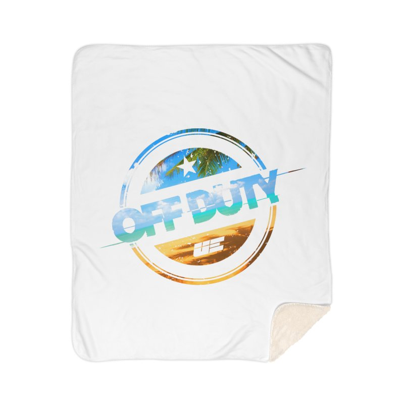 Off Duty - Beach Edition Home Sherpa Blanket Blanket by uniquego's Artist Shop