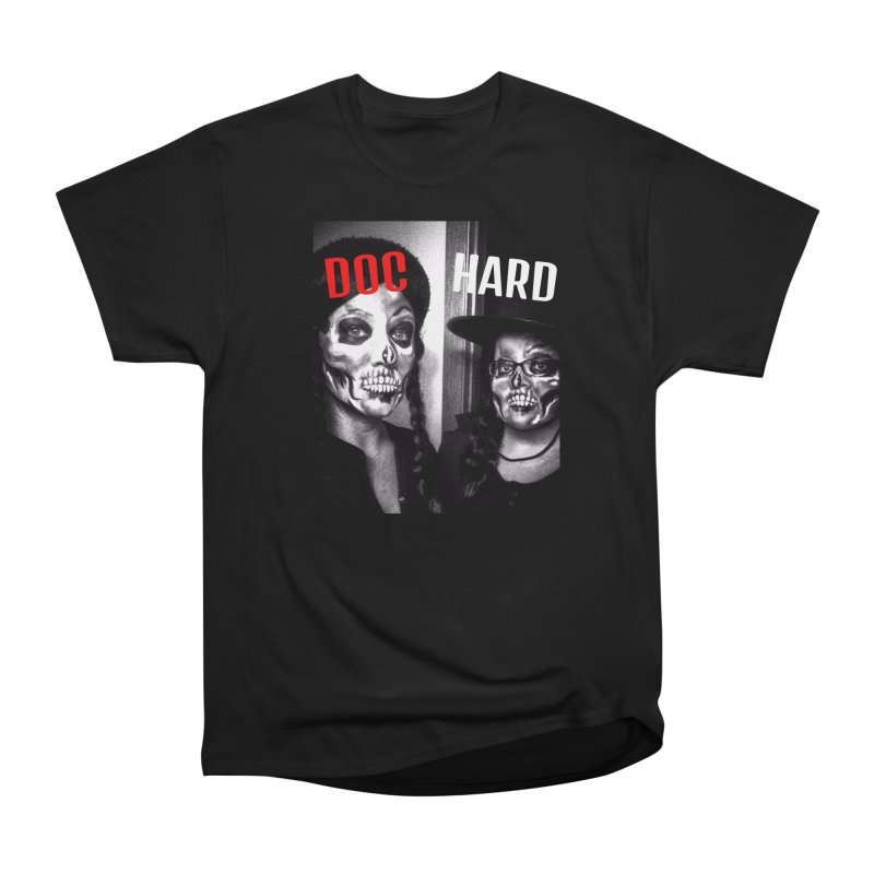 Doc Hard Men's Heavyweight T-Shirt by Universehead Podcast Network Store