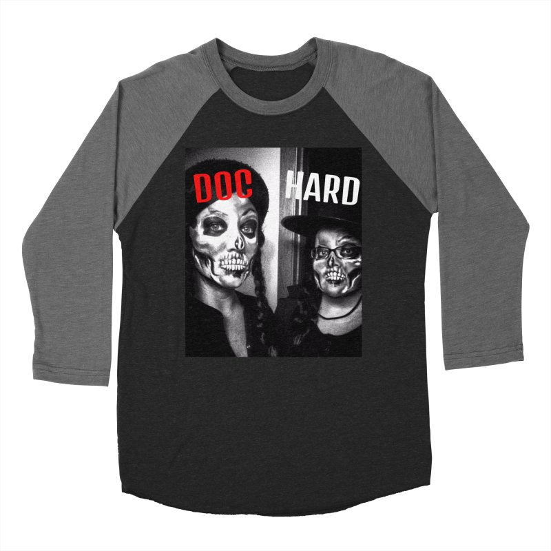 Doc Hard Women's Baseball Triblend Longsleeve T-Shirt by Universehead Podcast Network Store
