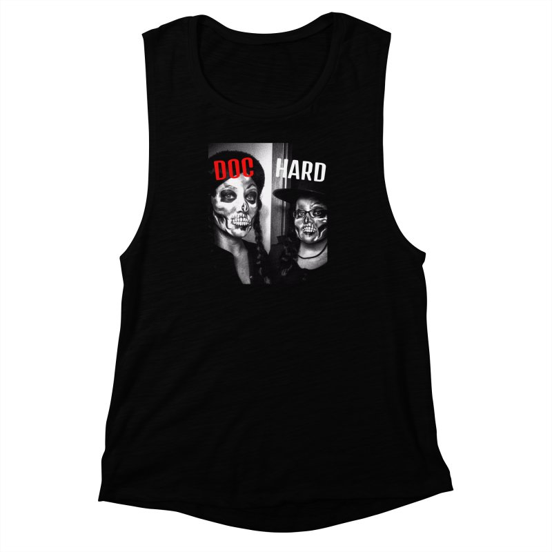 Doc Hard Women's Muscle Tank by Universehead Podcast Network Store