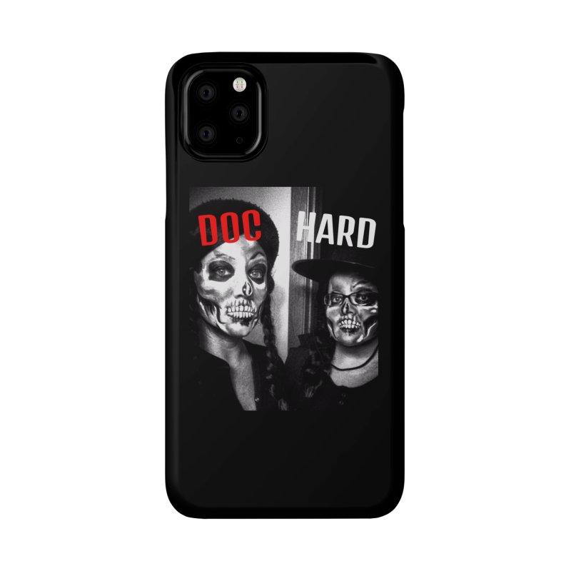 Doc Hard Accessories Phone Case by Universehead Podcast Network Store