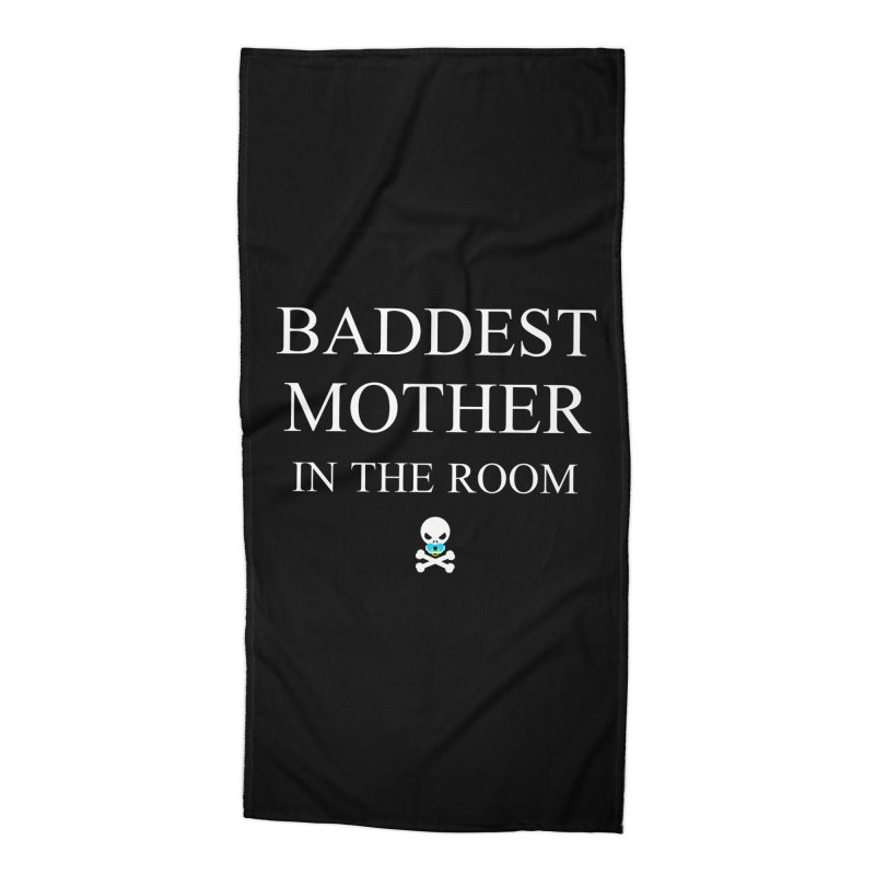 Who's the baddest? Accessories Beach Towel by Universehead Podcast Network Store