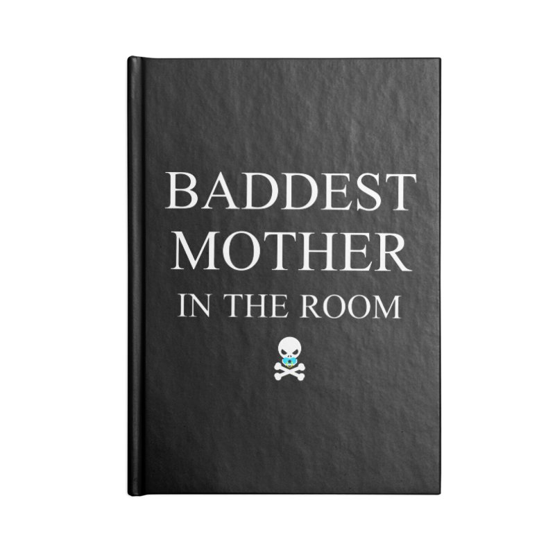 Who's the baddest? Accessories Blank Journal Notebook by Universehead Podcast Network Store