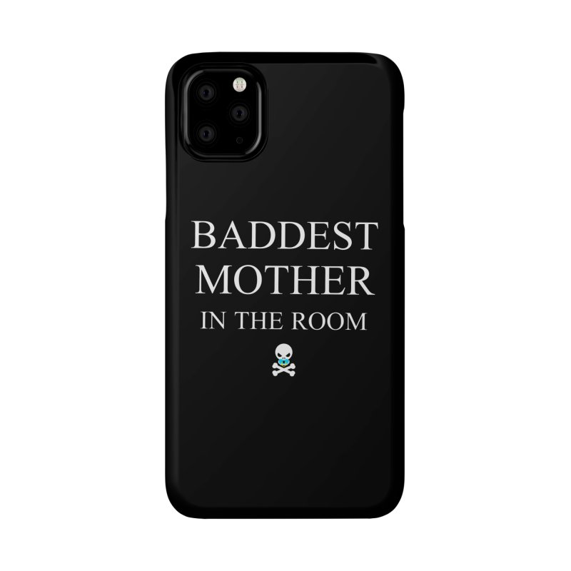 Who's the baddest? Accessories Phone Case by Universehead Podcast Network Store