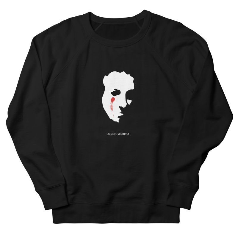 Vendetta Women's French Terry Sweatshirt by the UNIVORE store